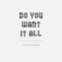 do you want it all?
